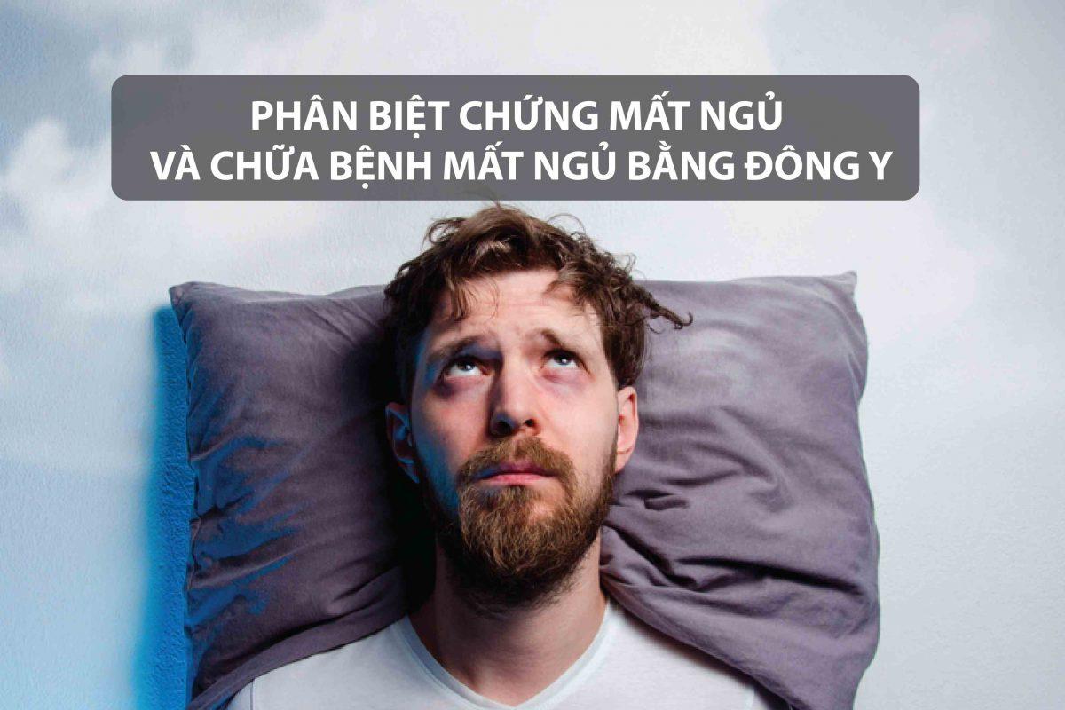 Phân biệt chứng mất ngủ và chữa bệnh mất ngủ bằng Đông y.
